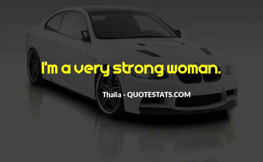 Thalia Quotes #1294539