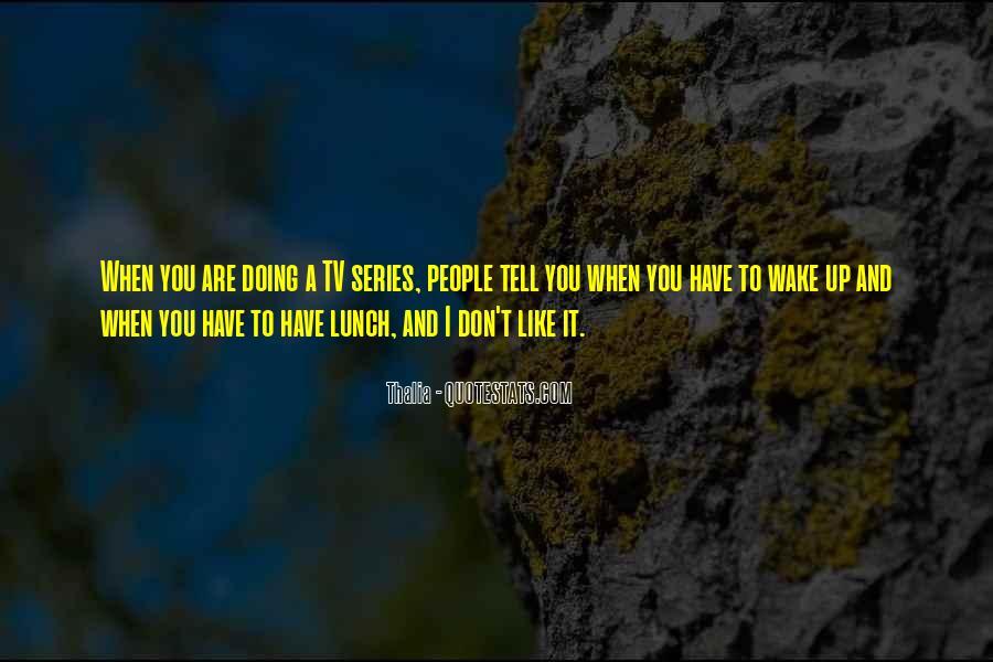 Thalia Quotes #1751439
