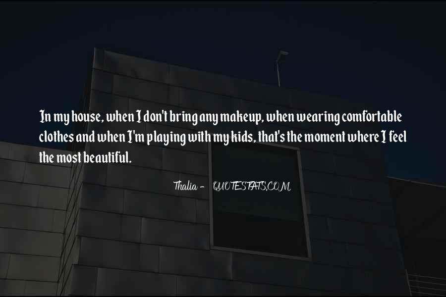 Thalia Quotes #1751560