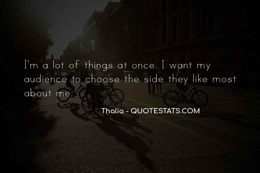 Thalia Quotes #1781916