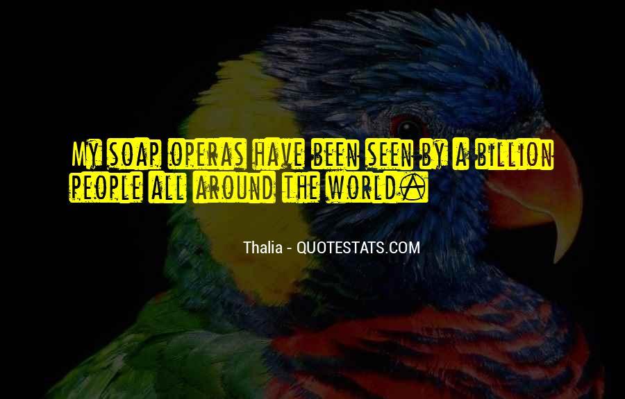 Thalia Quotes #676189