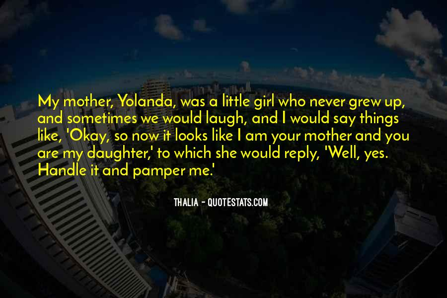 Thalia Quotes #915585