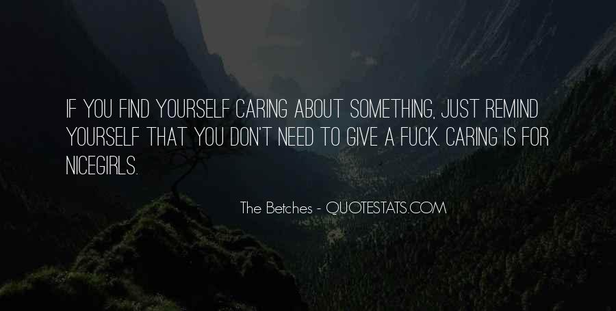 The Betches Quotes #985226