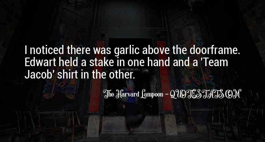 The Harvard Lampoon Quotes #1462426