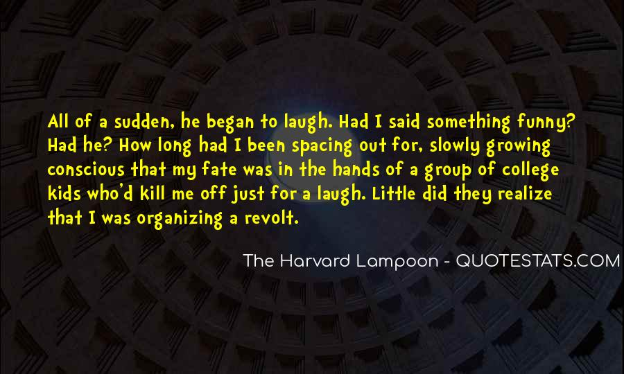 The Harvard Lampoon Quotes #1497559
