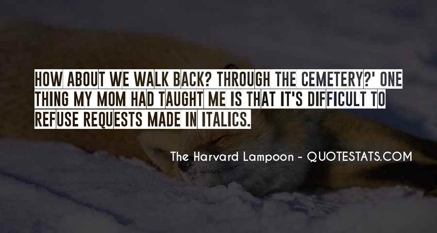 The Harvard Lampoon Quotes #956752