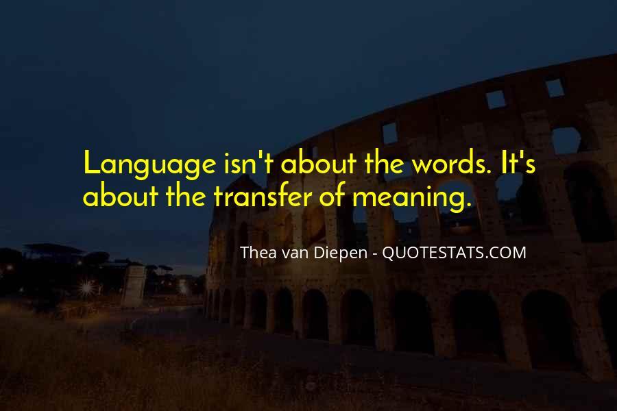 Thea Van Diepen Quotes #1582249