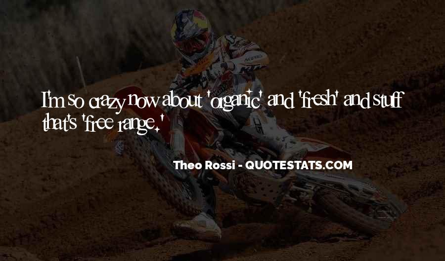 Theo Rossi Quotes #521054