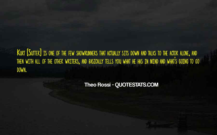 Theo Rossi Quotes #705645