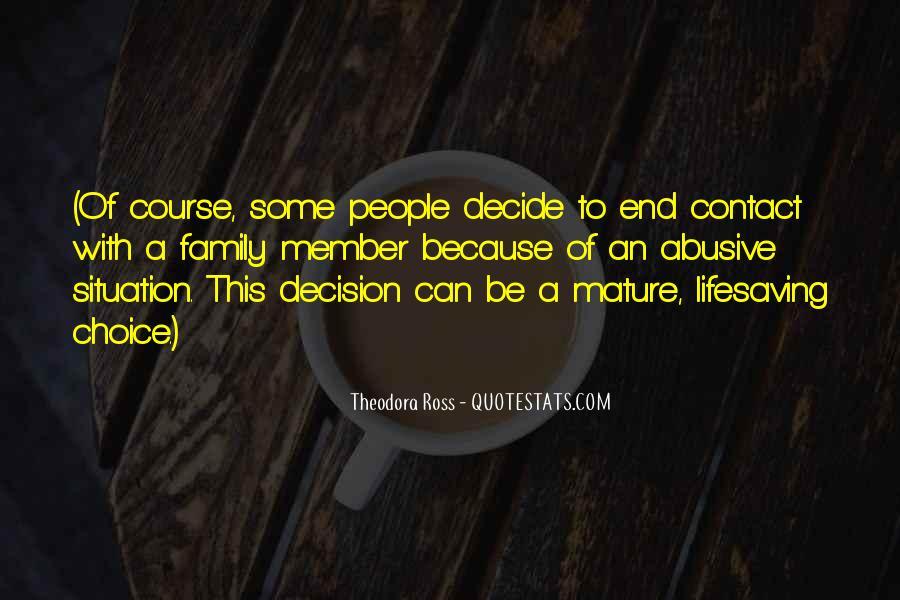 Theodora Ross Quotes #1272213