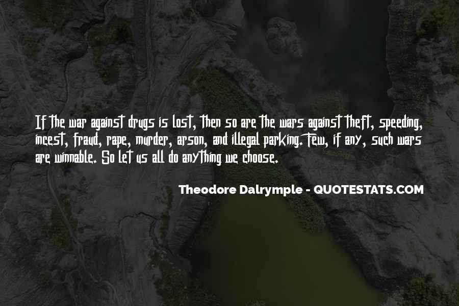 Theodore Dalrymple Quotes #1084466