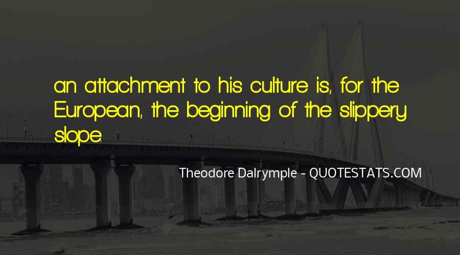 Theodore Dalrymple Quotes #1094031