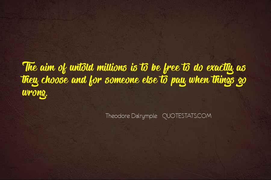 Theodore Dalrymple Quotes #1106425