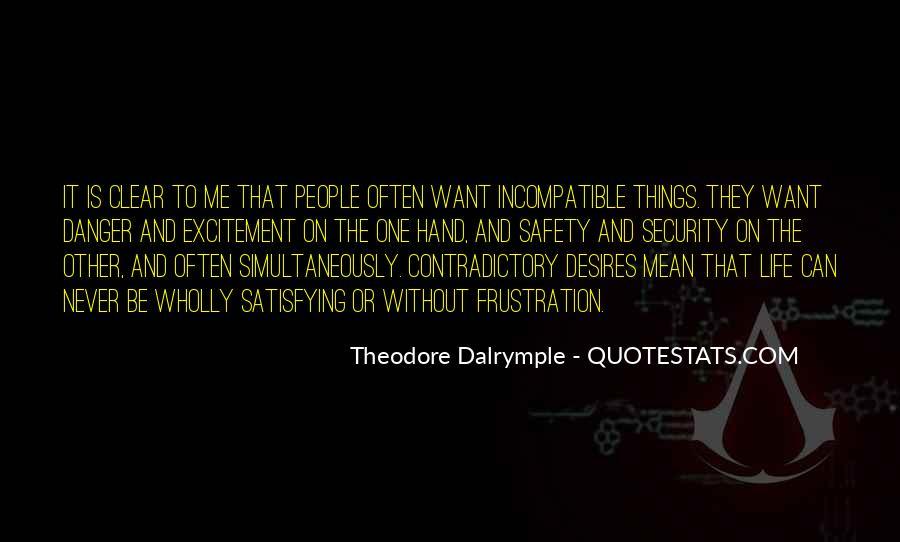 Theodore Dalrymple Quotes #1141021