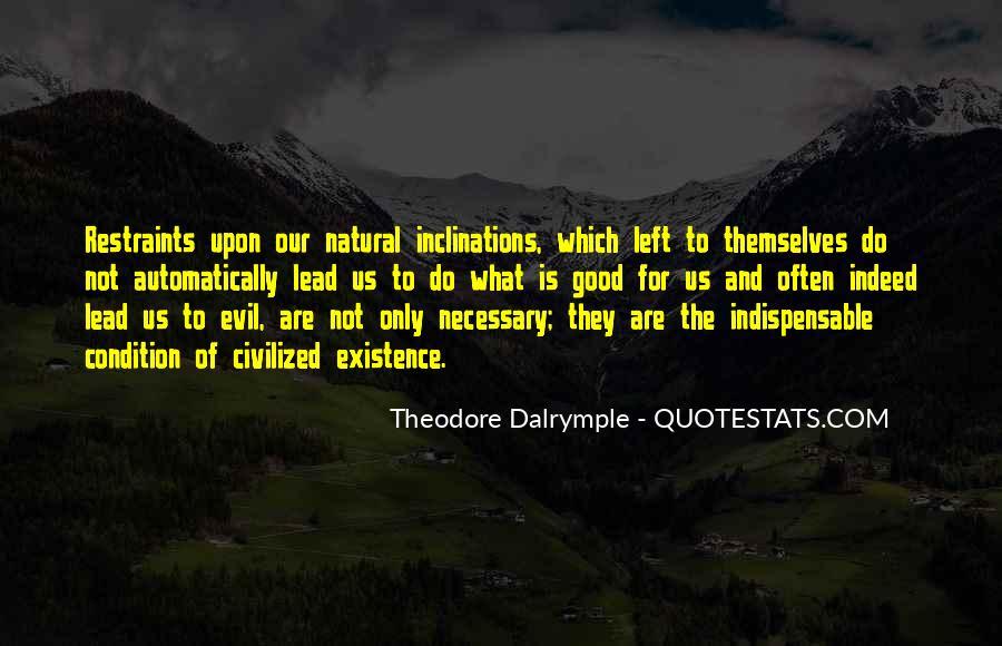 Theodore Dalrymple Quotes #1347827