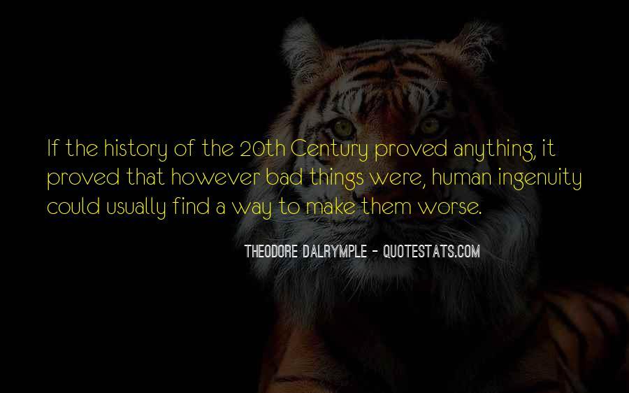 Theodore Dalrymple Quotes #1400613