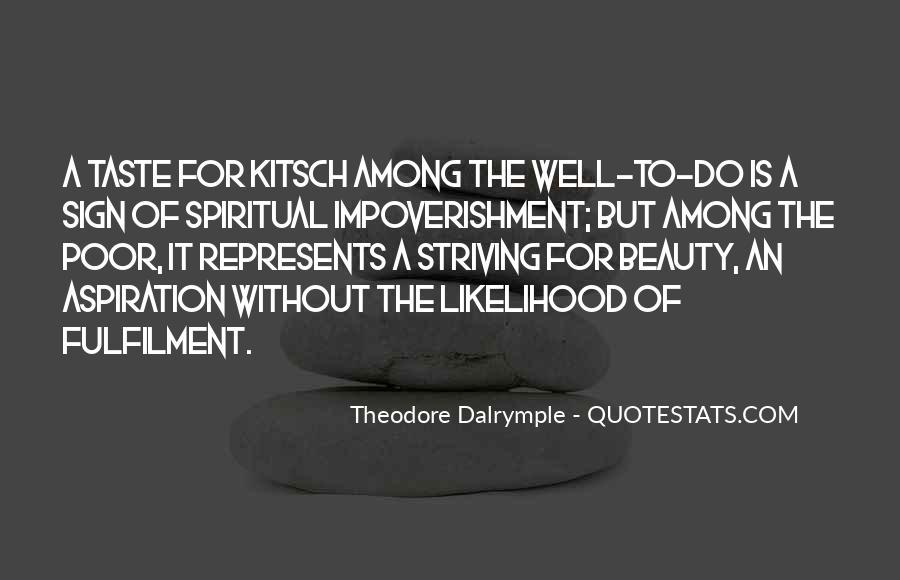 Theodore Dalrymple Quotes #1429132
