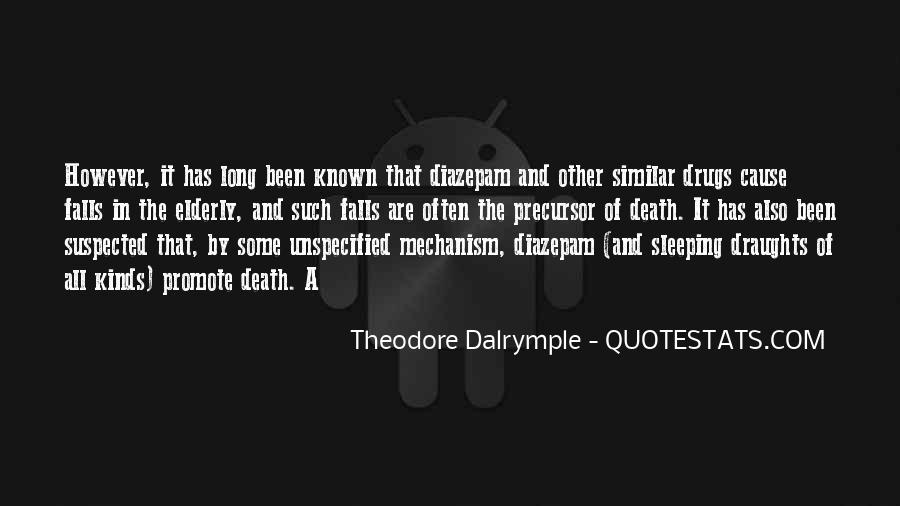 Theodore Dalrymple Quotes #1491128