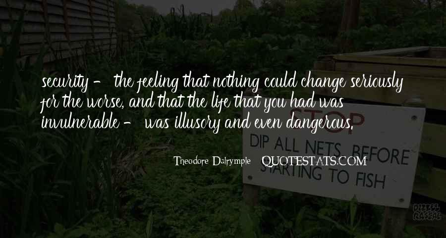 Theodore Dalrymple Quotes #1684652