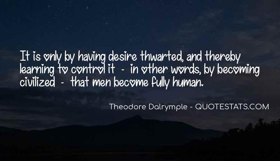 Theodore Dalrymple Quotes #1838050