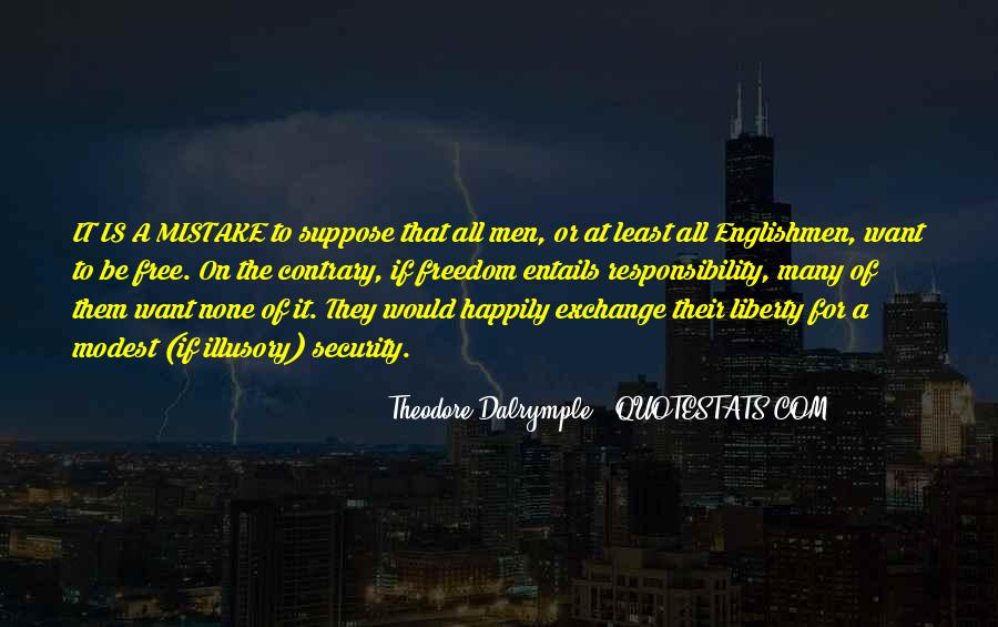 Theodore Dalrymple Quotes #191473