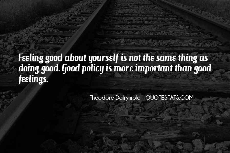 Theodore Dalrymple Quotes #311678
