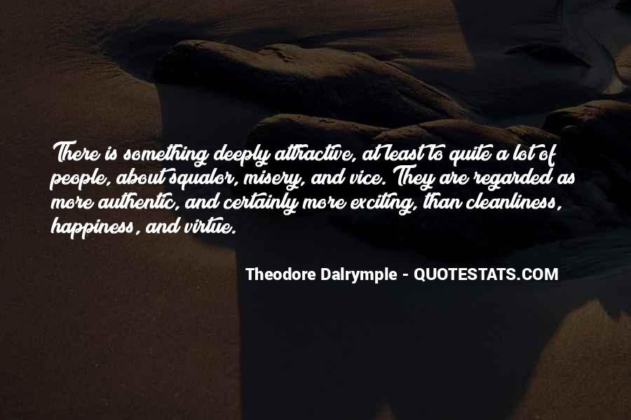 Theodore Dalrymple Quotes #457652