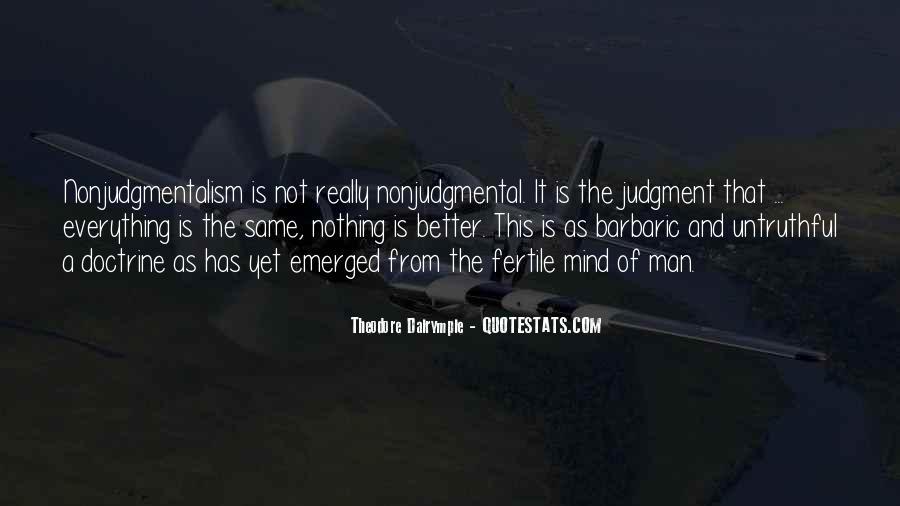 Theodore Dalrymple Quotes #555536