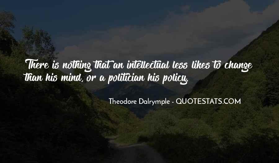 Theodore Dalrymple Quotes #595700