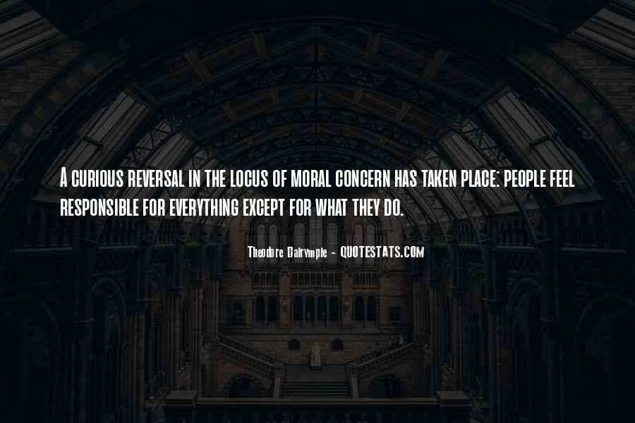 Theodore Dalrymple Quotes #662430
