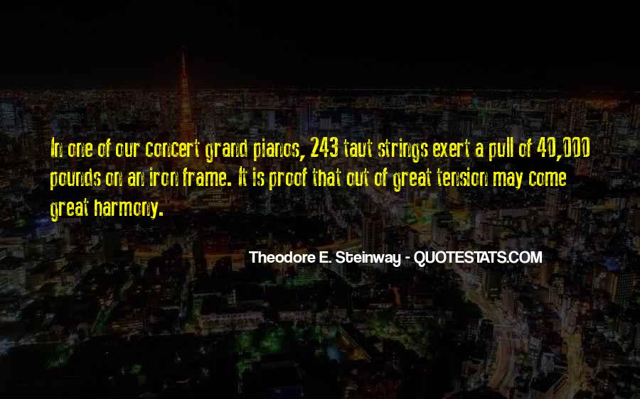 Theodore E. Steinway Quotes #732928
