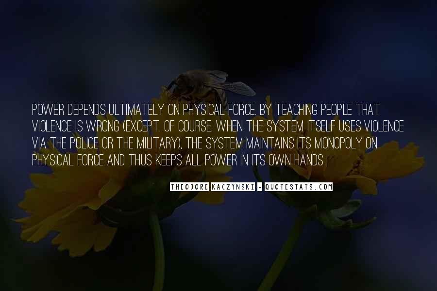 Theodore Kaczynski Quotes #1147814