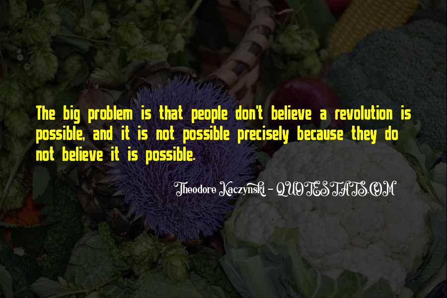 Theodore Kaczynski Quotes #1151853