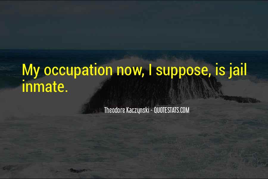 Theodore Kaczynski Quotes #1208167
