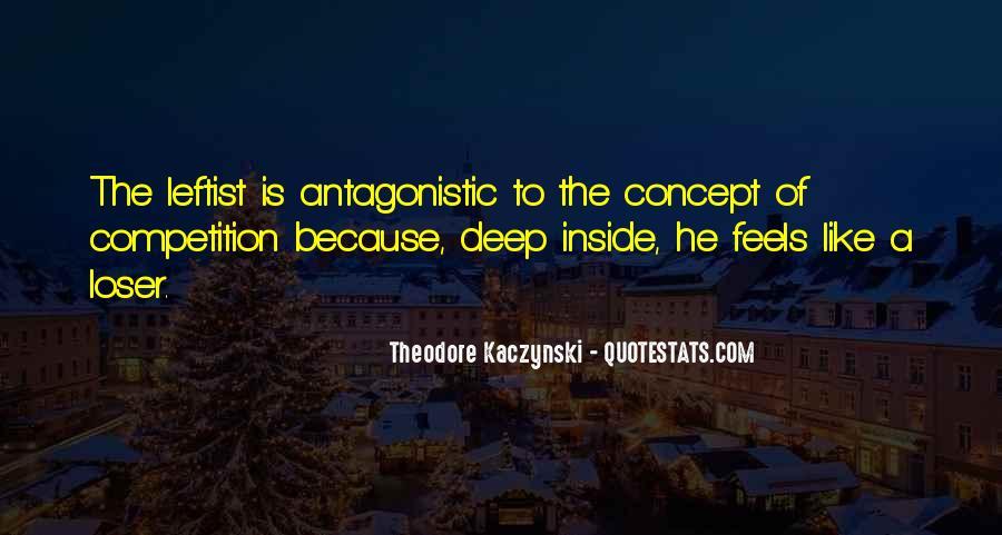 Theodore Kaczynski Quotes #1635049