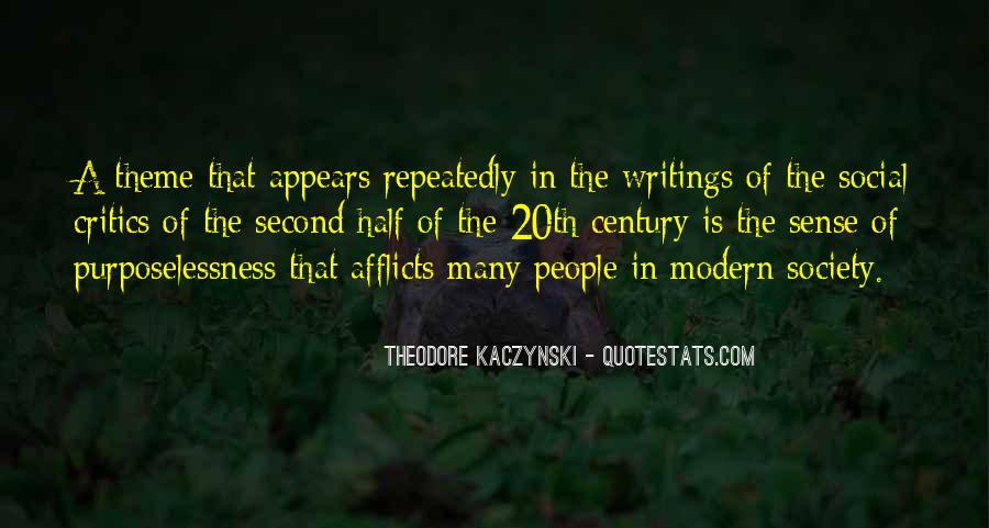 Theodore Kaczynski Quotes #1814021