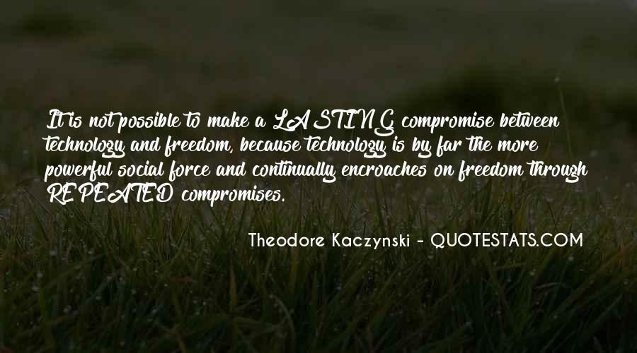 Theodore Kaczynski Quotes #191278