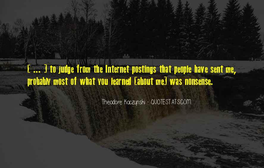 Theodore Kaczynski Quotes #488527