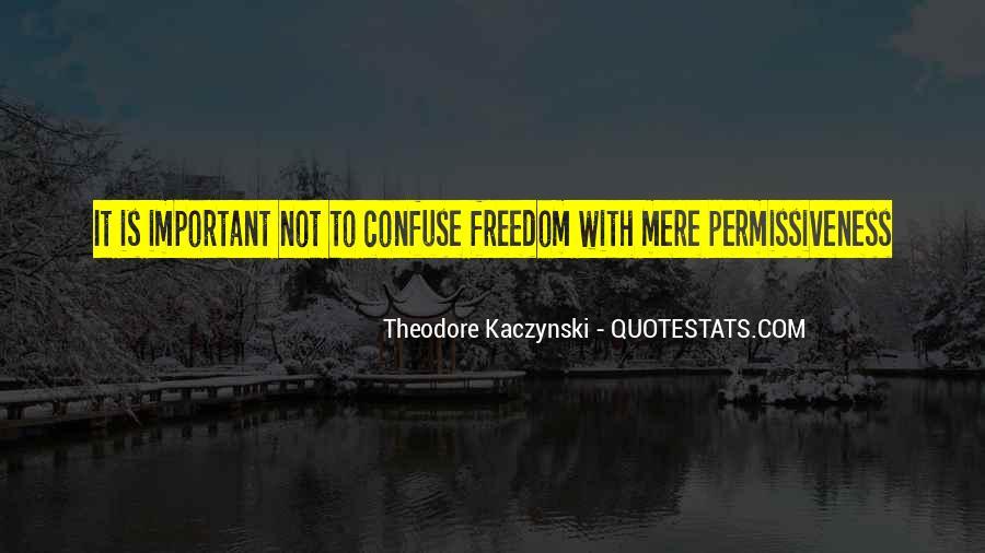 Theodore Kaczynski Quotes #588129