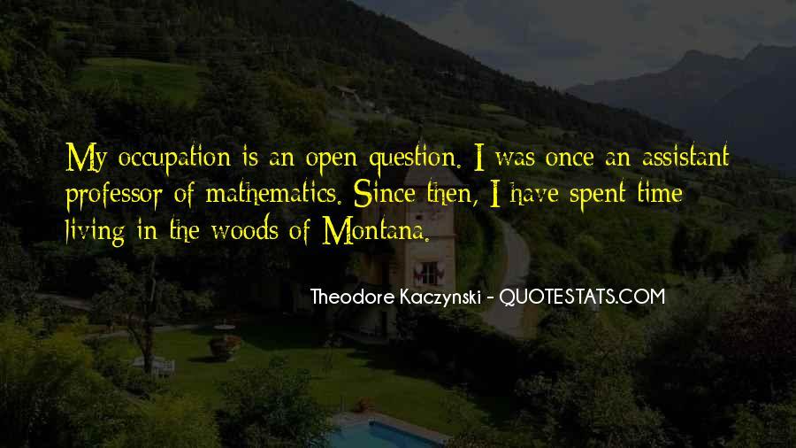 Theodore Kaczynski Quotes #778545