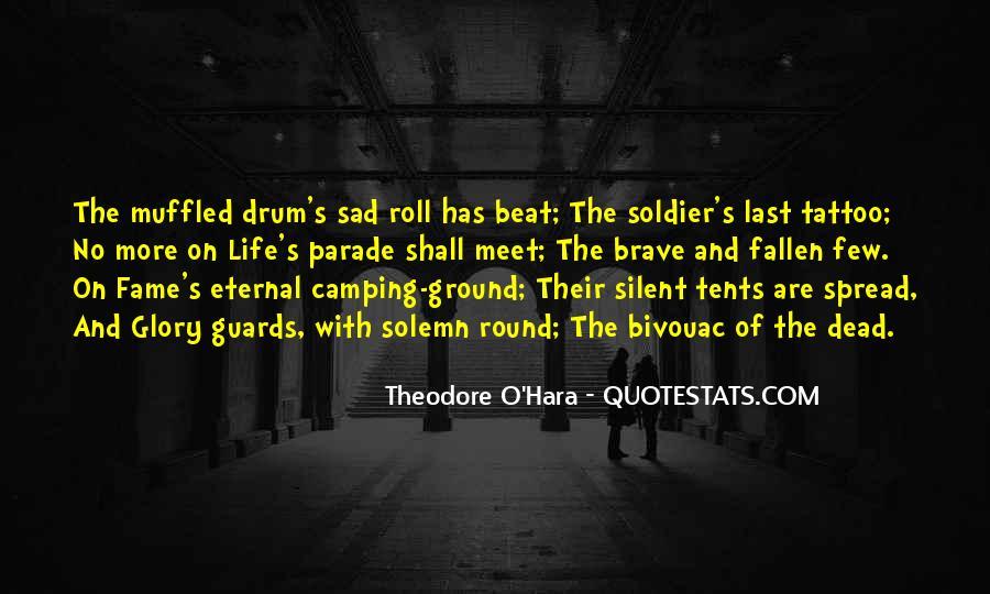 Theodore O'Hara Quotes #1547916