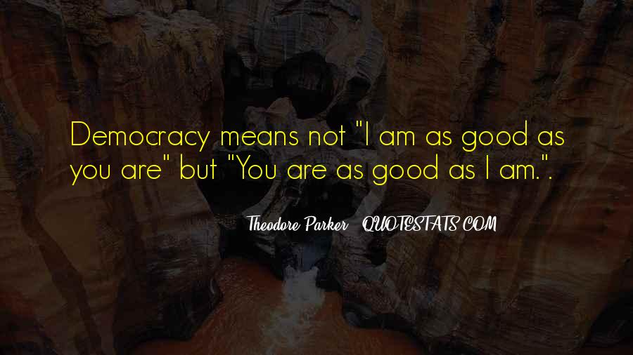 Theodore Parker Quotes #617015