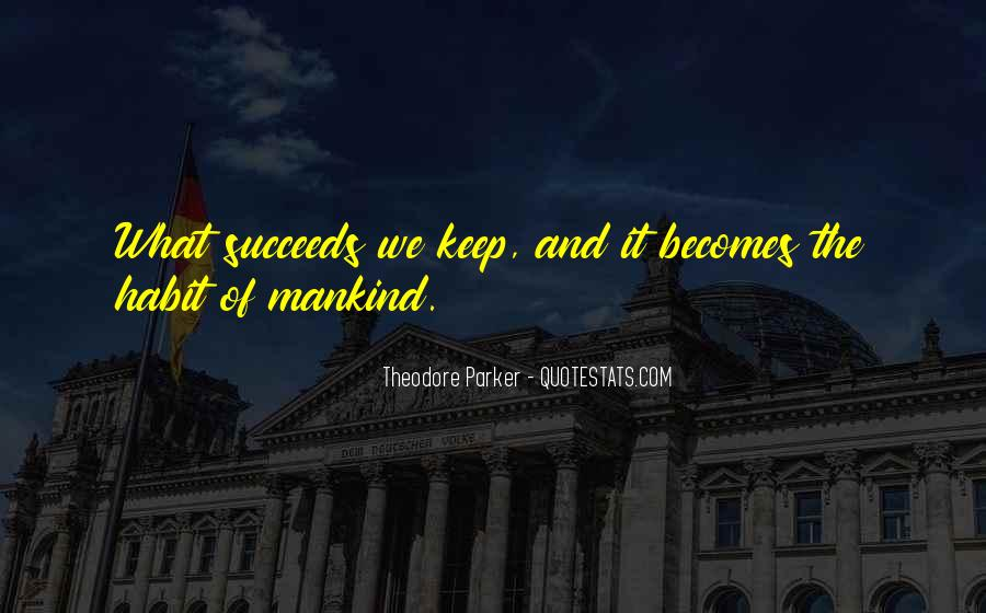 Theodore Parker Quotes #826339