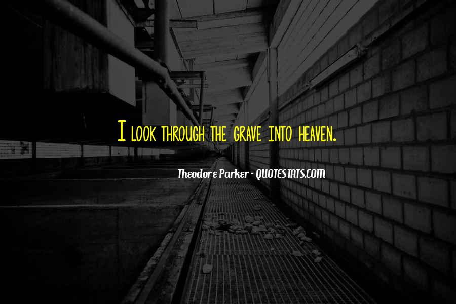 Theodore Parker Quotes #904397