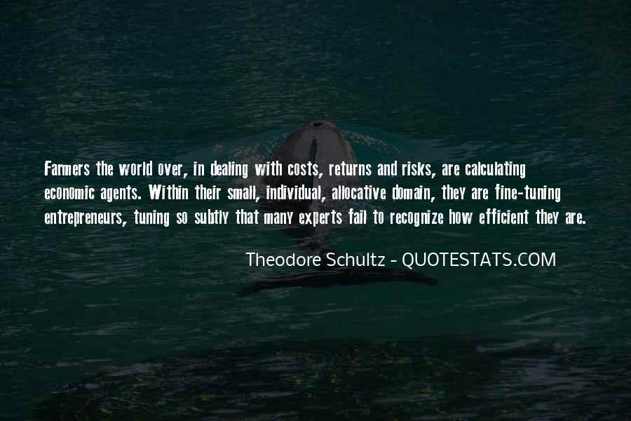 Theodore Schultz Quotes #1581031