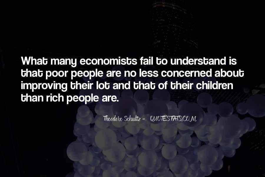 Theodore Schultz Quotes #572997