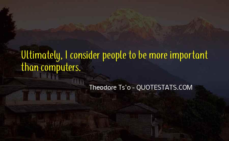 Theodore Ts'o Quotes #1826313