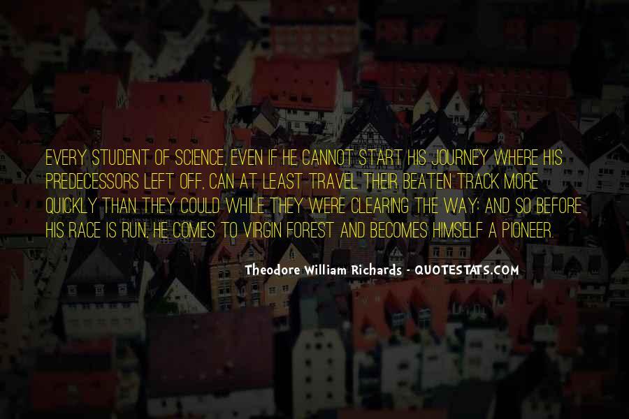 Theodore William Richards Quotes #1182855