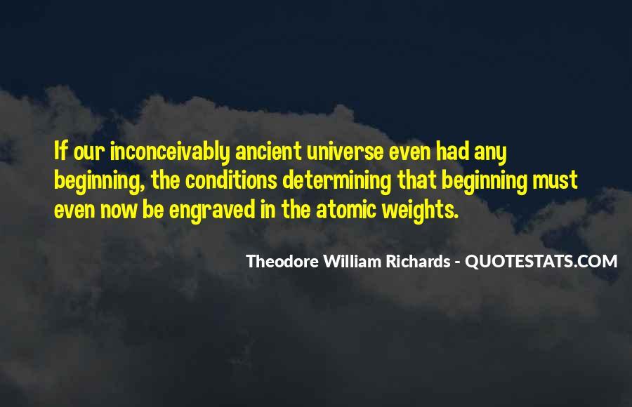 Theodore William Richards Quotes #983903