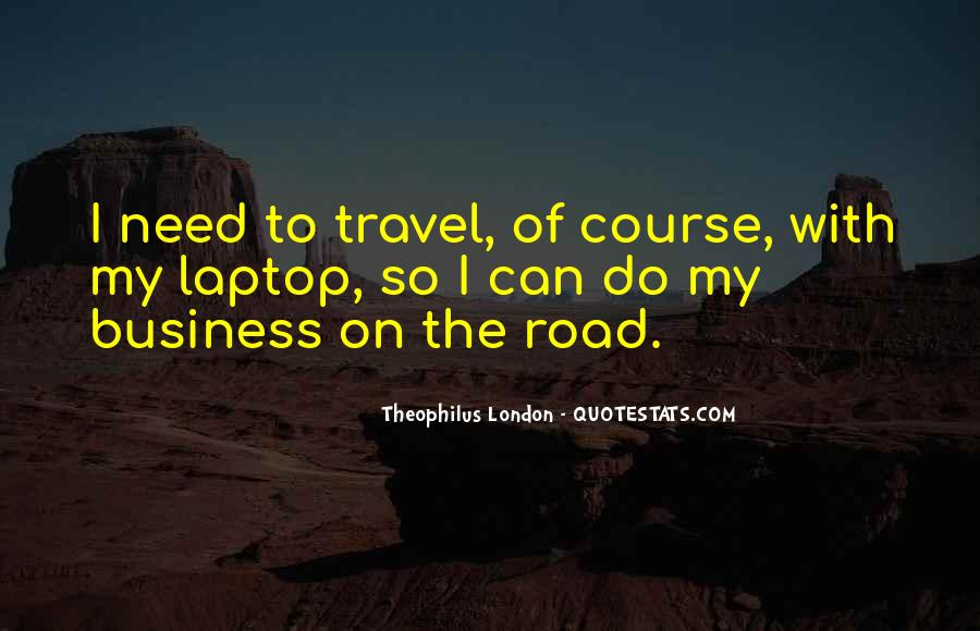 Theophilus London Quotes #1106347